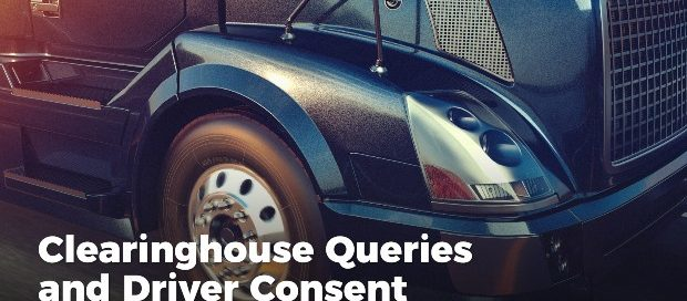 Clearinghouse Queries and Driver Consent